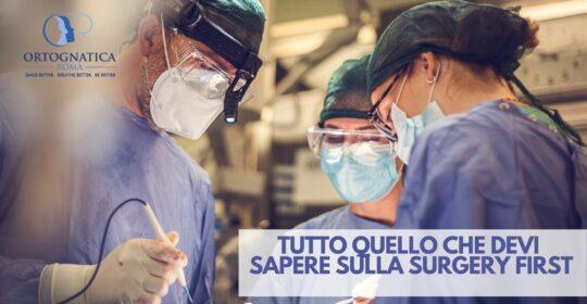 Tutto quello che devi sapere sulla Surgery First