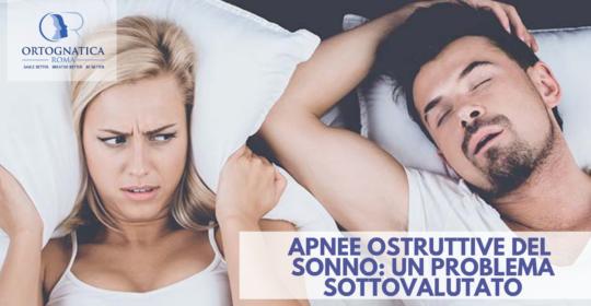 Apnee Ostruttive del sonno: un problema sottovalutato