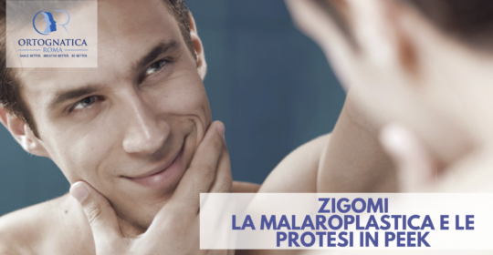 Zigomi: la malaroplastica e le protesi peek custom-made