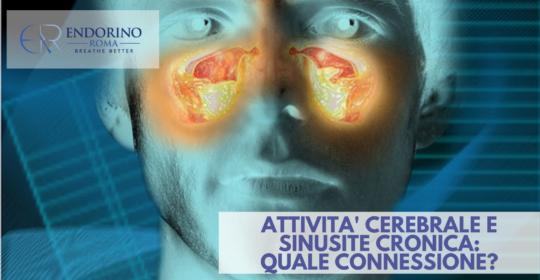 Attività cerebrale e sinusite cronica: quale connessione?